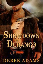 Showdown in Durango