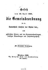 Gesetz vom 29. April 1869, die Gemeindeordnung für die Landestheile diesseits des Rheins betr: nebst zahlreichen Citaten aus den Kammerverhandlungen, sonstigen Bemerkungen und Inhaltsverzeichniß