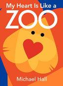 My Heart Is Like a Zoo Board Book