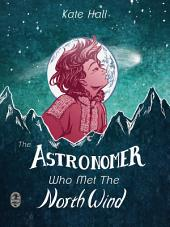 The Astronomer Who Met The North Wind