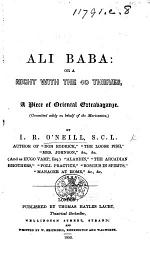 Ali Baba: or a Night with the 40 Thieves. A piece of oriental extravaganze [in two acts and in verse].