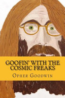 Goofin' with the Cosmic Freaks