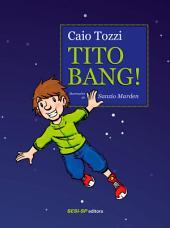 Tito Bang