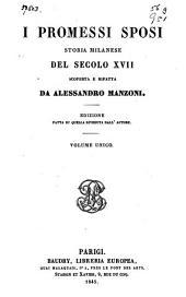 I promessi sposi: Storia milanese del secolo XVII ...