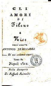 Gli amori di Fileno e Nice dell'abbate Antonio Jerocades Tomo 1.[-2.]: Tomo 2, Volume 2