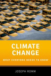 Climate Change: What Everyone Needs to Know?