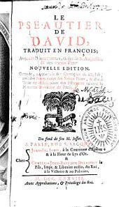 Le Pseautier de David, traduit en françois, avec des notes courtes, tirées de S. Augustin et des autres Pères