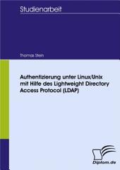 Authentizierung unter Linux/Unix mit Hilfe des Lightweight Directory Access Protocol (LDAP)