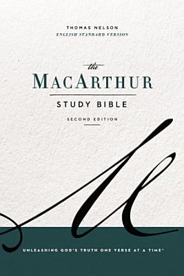 The ESV  MacArthur Study Bible  2nd Edition  eBook