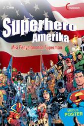 Superhero Amerika: Misi Penyelamatan Superman