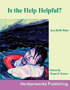 Is the Help Helpful  Book