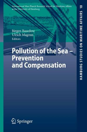 Pollution of the Sea   Prevention and Compensation PDF