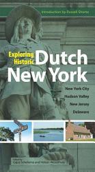 Exploring Historic Dutch New York Book PDF
