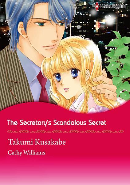 Download THE SECRETARY S SCANDALOUS SECRET Book