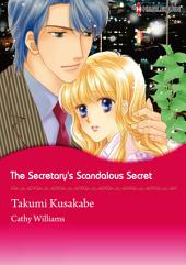 THE SECRETARY'S SCANDALOUS SECRET: Harlequin Comics
