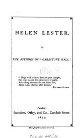 Helen Lester, by the authors of 'Garestone hall'.