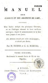 Manuel des curieux et des amateurs de l'art: contenant une notice abrégée des principaux graveurs,...