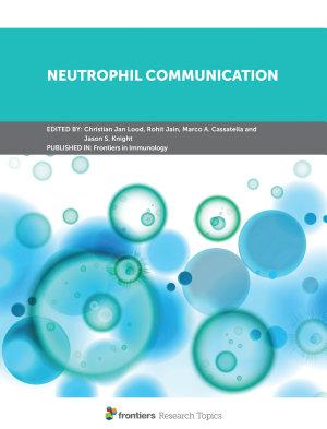 Neutrophil Communication