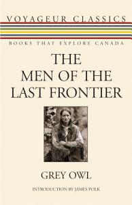 The Men of the Last Frontier PDF