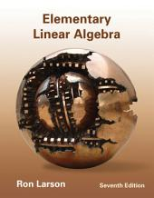 Elementary Linear Algebra: Edition 7