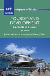Tourism and Development (2nd edition): Concepts and Issues, Edition 2