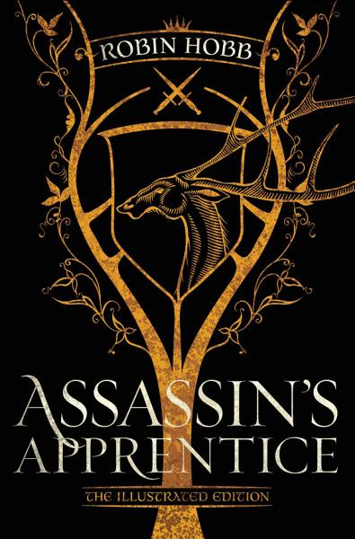 Assassin's Apprentice (The Illustrated Edition)