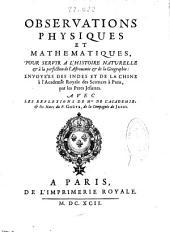 Observations physiques et mathematiques: pour servir a l'histoire naturelle & à la perfection de l'astronomie & de la geographie