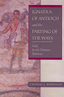 Ignatius of Antioch and the Parting of the Ways PDF