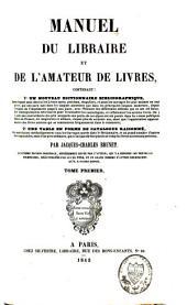 Manuel du libraire et de l'amateur de livres: Volume1