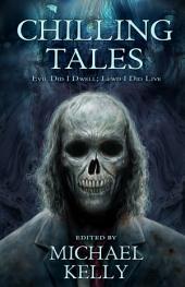 Chilling Tales: Evil Did I Dwell; Lewd I Did Live