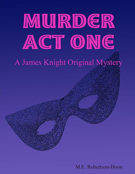 Download Murder Act One Book