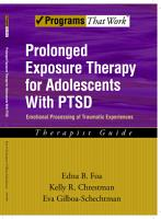 Prolonged Exposure Therapy for Adolescents with PTSD Emotional Processing of Traumatic Experiences  Therapist Guide PDF