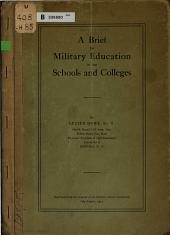 A Brief for Military Education in Our Schools and Colleges