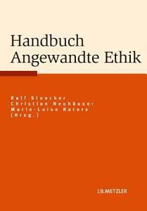 Handbuch Angewandte Ethik PDF