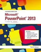 Illustrated Course Guide  Microsoft PowerPoint 2013 Advanced PDF