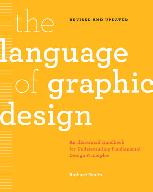 The Language of Graphic Design Revised and Updated PDF