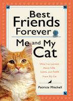 Best Friends Forever  Me and My Cat PDF