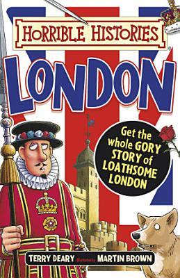 Horrible Histories  Horrible Histories  London  colour edition