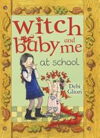Witch Baby and Me At School PDF
