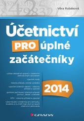 Účetnictví pro úplné začátečníky 2014