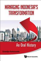 Managing Indonesia s Transformation PDF