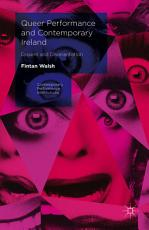 Queer Performance and Contemporary Ireland PDF