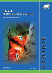 O-level Biology Challenging Drill Questions (Concise) (Yellowreef)