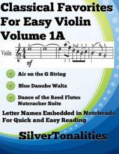 Classical Favorites for Easy Violin Volume 1 A