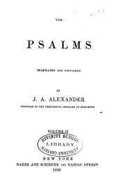 The Psalms: Translated and Explained