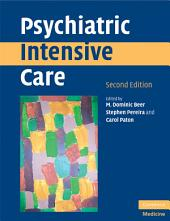 Psychiatric Intensive Care: Edition 2