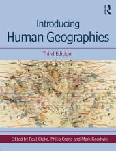 Introducing Human Geographies, Third Edition: Edition 3