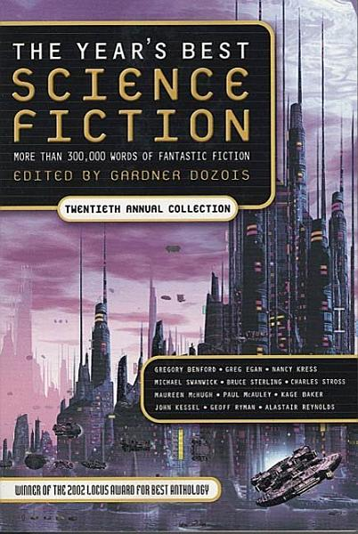The Year s Best Science Fiction  Twentieth Annual Collection PDF