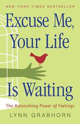 Excuse Me  Your Life Is Waiting PDF