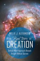The Real Story of Creation PDF